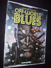 Off-World Blues Morvan Humanoids Softback Graphic Novel 1st Ed 2019 As Seen