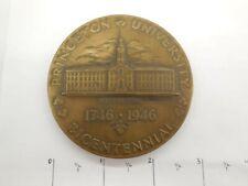 "3"" PRINCETON UNIVERSITY 1946 BICENTENNIAL BRONZE MEDAL"