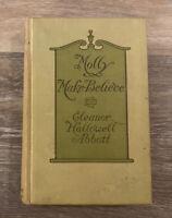 Molly Make Believe by Eleanor Hallowell Abbott (Vintage Hardcover) w/ Illus.