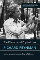 Character of Physical Law, Paperback by Feynman, Richard Phillips; Wilczek, F...
