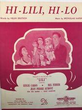 """LILI"" (Film) ""HI-LILI, HI-LO"" VINTAGE MOVIE SHEET MUSIC (M108)"
