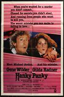 HANKY PANKY Gene Wilder  Gilda Radner 1982  ONE 1-SHEET MOVIE POSTER  27 x 41