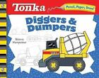 New TONKA Diggers and Dumpers (Pencil, Paper, Draw!) Steve Harpster Spiral