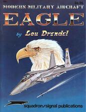 SQUADRON SIGNAL MODERN MILITARY AIRCRAFT EAGLE McD F-15 USAF TFW ANG IDF RSAF