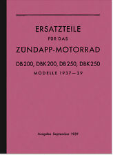 Zündapp DB DBK 200 250 Ersatzteilliste Ersatzteilkatalog Teilekatalog Teileliste