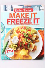 Taste of Home Make It Freeze It : 290+ Freezer-Friendly Meals for Today's Family