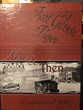 Fort Gibson Tiger Middle /High School Yearbook 2007=Centennial