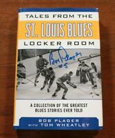 Bob Plager Signed Autographed Tales from the St. Louis Blues Locker Room Book