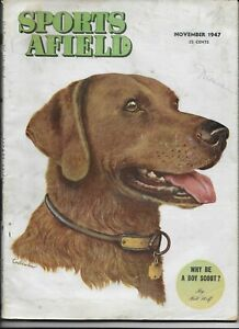 NOV 1947 SPORTS AFIELD MAGAZINE - GREAT ADS incl WINCHESTER- CANADA GOOSE # 23