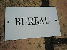 """plaque signalétique émaillée  """" Bureau """" garanti émail 800°C fabriquée en France"""
