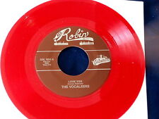 VOCALEERS~ LOVE YOU~ RED WAX~ MINT~ WILLYOU BE TRUE~ RED ROBIN~ DOO WOP 45