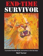 End-Time Survivor: By Turner, Neil