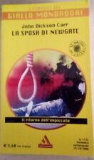 LA SPOSA DI NEWGATE Dickson Carr 2006 I CLASSICI DEL GIALLO MONDADORI Jacono