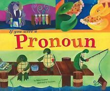 If You Were a Pronoun (Word Fun)-ExLibrary