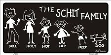 The Schit Family Metal Novelty License Plate
