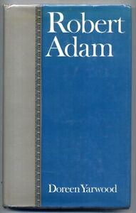 ROBERT ADAM Doreen Yarwood hb d/w 1st ed vgc Architecture Interiors