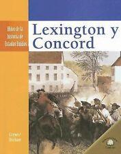 Lexington y Concord (Hitos de la Historia de Estados Unidos (Landmark Events In