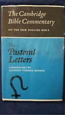 The Cambridge Bible Commentaries - The Pastoral Letters - 1965 Hardback