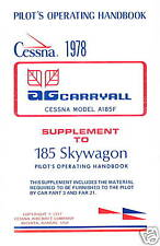 CESSNA A185F AGCARRYALL / SKYWAGON SUPPLEMENT + MANUAL