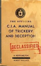 The Official CIA Manual of Trickery and Deception by H. Keith Melton and...