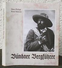 Hans Philipp / Rene Matossi – Bündner Bergführer   KANTON GRAUBÜNDEN