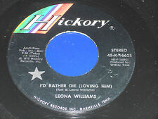 """LEONA WILLIAMS NM- I'd Rather Die 45 A Woman's Life is More Than Just A Man 7"""""""