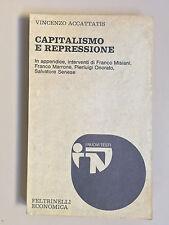 Capitalismo e repressione di V. Accattatis I nuovi testi 138 Feltrinelli 1977