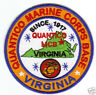 USMC BASE PATCH, QUANTICO MARINE CORPS BASE, VIRGINIA, SINCE 1917              Y