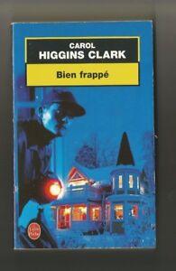 CAROL HIGGINS CLARK.. BIEN FRAPPÉ ..L D P n°17026