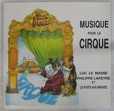 Musique pour le cirque 33 tours Luc Le Masne Philippe Lapeyre