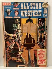 All-Star Western #10 * 1972 DC Comics * 1st Appearance Jonah Hex * VG? * (Y84)