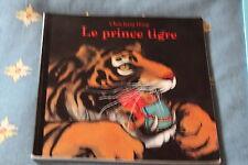Le Prince Tigre -Jiang Hong Chen-Ecole des loisirs - 5/7 ans - Prix Versele-Née