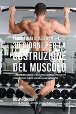 Programma Di Allenamento Di 30 Giorni per la Costruzione Del Muscolo : La...