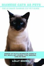 Siamese Cats as Pets: Siamese Cat Facts & Information, Where to Buy, Health, Die