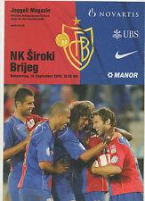 Orig.PRG    UEFA Cup  05/06    FC BASEL - NK SIROKI BRIJEG  !!  SELTEN