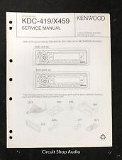 Original Kenwood KDC-419 / X459 CD Receiver Service Manual