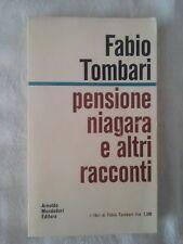 Pensione Niagara e altri racconti - Fabio Tombari - Ed. Mondadori - 1969