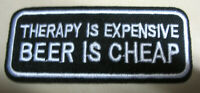 Therapy is expensive  Beer is cheap Aufnäher Patch Motorcycle Biker