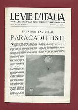 Rivista Mensile Le Vie d'Italia Invasori dal Cielo Paracadutisti Luglio 1942