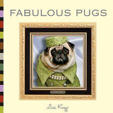 NEW Fabulous Pugs by Lisa Knapp