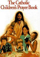 The Catholic Childrens Prayer Book