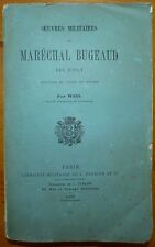 Oeuvres militaires du Maréchal BUGEAUD Duc d'Isly / 1883 EO