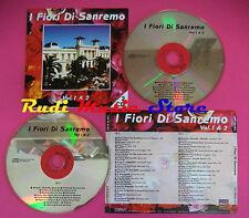 CD I FIORI DI SANREMO VOL 1 & 2 Compilation MILVA VILLA MINAno mc vhs dvd(C36)