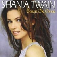 SHANIA TWAIN - COME ON OVER (NEW CD)