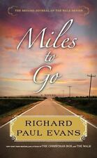 Miles to Go: The Second Journal of the Walk Series, Evans, Richard Paul, Good Co