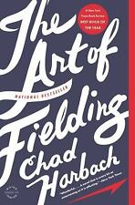 The Art of Fielding by Chad Harbach (2012, Paperback)
