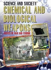Chemical and Biological Weapons: Agents of War and Terror (Science and-ExLibrary