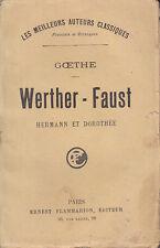 C1 Allemagne GOETHE - WERTHER / FAUST / HERMANN et DOROTHEE