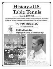 History of U. S. Table Tennis: History of U. S. Table Tennis Volume 10 by Tim...