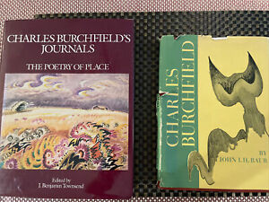 Charles Burchfield's Journals The Poetry of Place Hardcover + Charles Burchfield